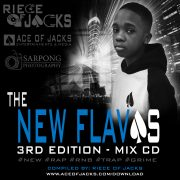 RIECE OF JACKS: THE NEW FLAVAS 3RD EDITION – MIX CD