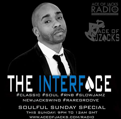 Get ready for the INTERFACE – SOULFUL SUNDAY SPECIAL!!!