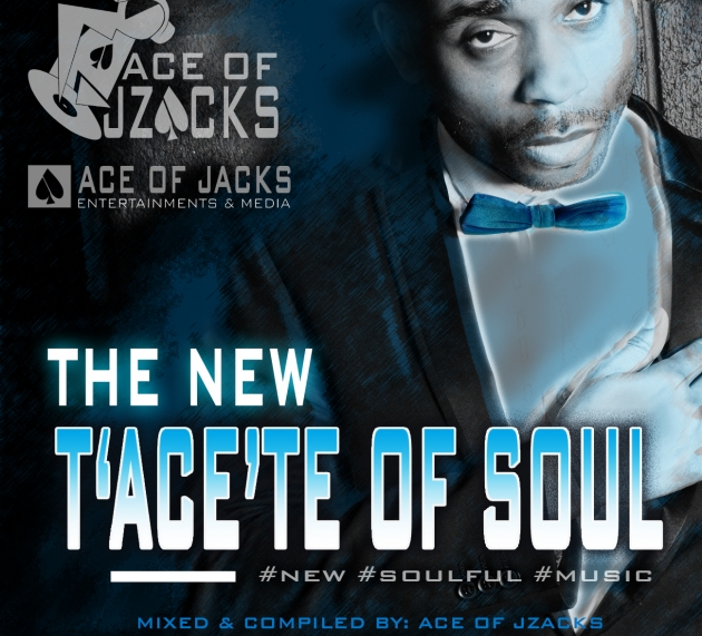 """DON'T FORGET THE T""""ACE""""STE OF SOUL – MIX CD"""