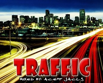 "Get through with the ""Traffic"" Mixtape from Ace Of Jacks"