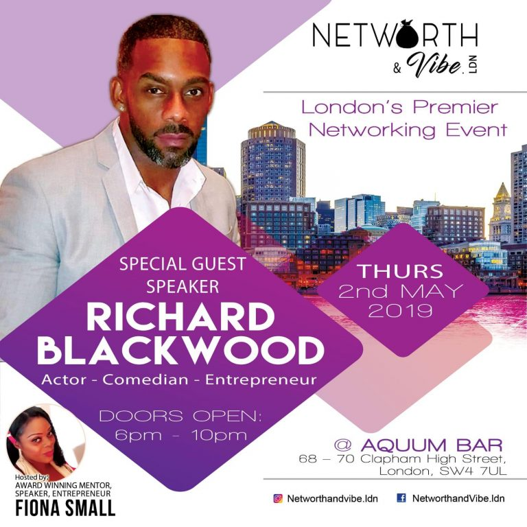 Networth & Vibe: 2nd May 2019 featuring Richard Blackwood