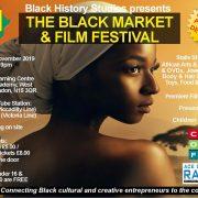 Back in the Black with Black Market & Film Festival: 30th November 2019