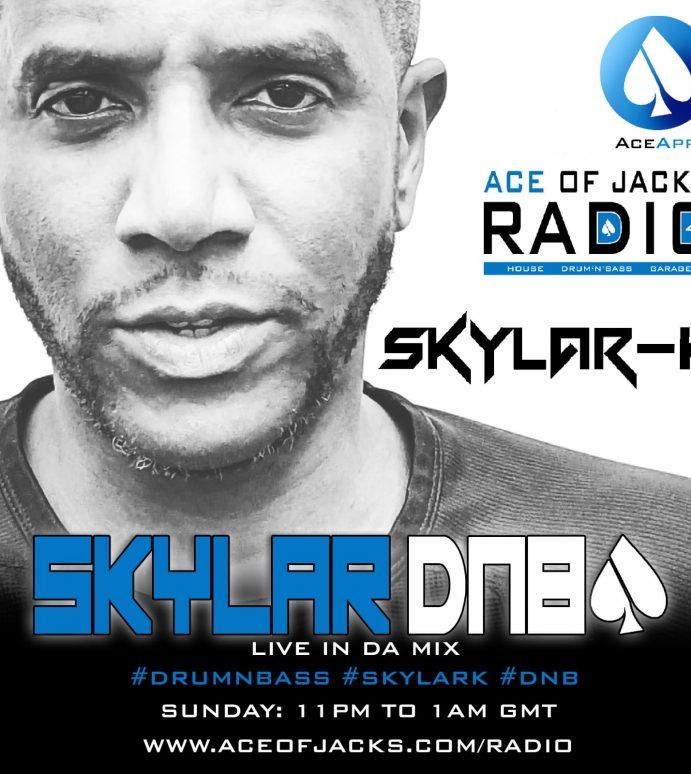 SKYLAR-K DNB ….. COMING SOON TO ACE OF JACKS RADIO 4