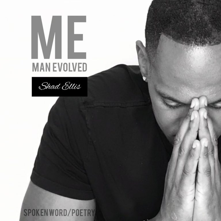 SHAD ELLIS – ME (Man Evolved)