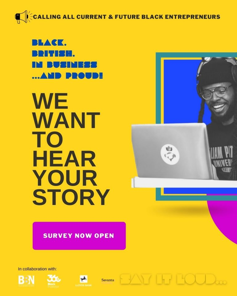 CALLING ALL BLACK ENTREPRENEURS – Black Business Network UK wants to hear from you!!